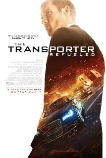 The Transporter Refueled (2015): As awful as awful can be.
