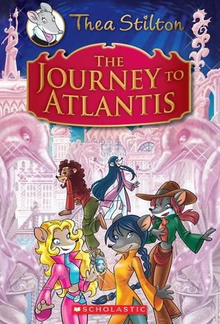 Thea Stilton Special Edition: The Journey to Atlantis: A Geronimo Stilton Adventure