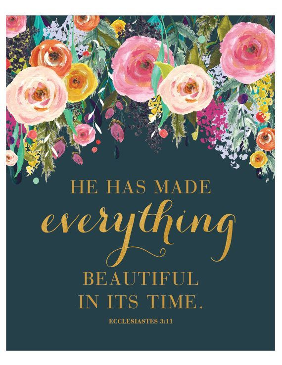 1354 best quotes and motivations images on pinterest scripture he has made everything beautiful print by loveandgraceco on etsy altavistaventures Choice Image