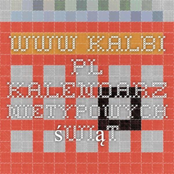 www.kalbi.pl - kalendarz nietypowych świąt