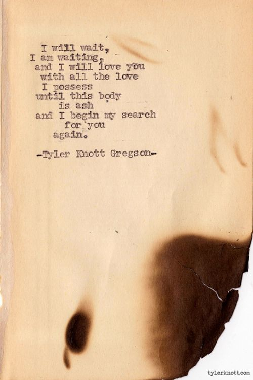 Typewriter Series #251 by Tyler Knott Gregson