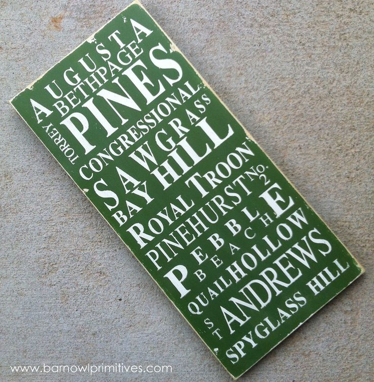 Famous Golf Courses Typography Word Art Sign in Green Heavily Distressed - The Perfect Gift for Dad by barnowlprimitives on Etsy https://www.etsy.com/listing/56948025/famous-golf-courses-typography-word-art