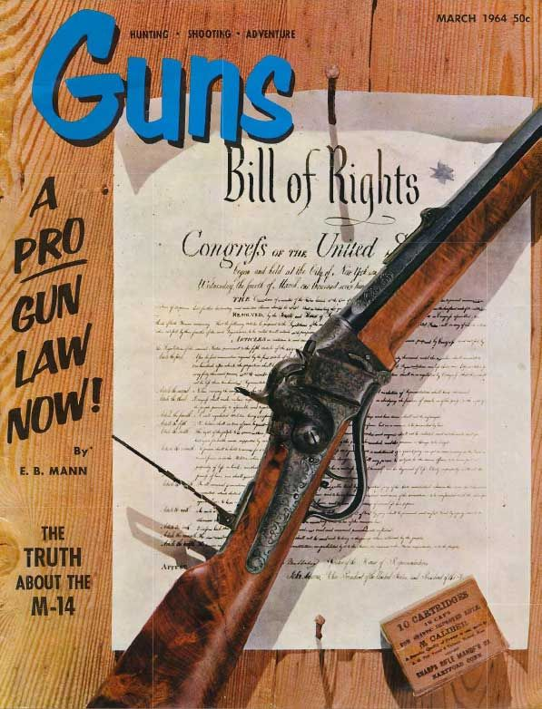 GUNS Magazine March 1964 | Classic Editions of GUNS Magazine | Click here to read this: http://www.gunsmagazine.com/1964issues/G0364.pdf