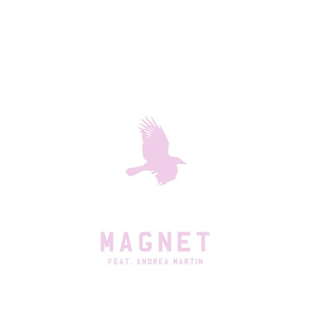 Magnet, a song by Toddla T, Andrea Martin on Spotify