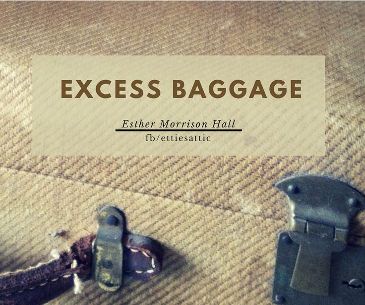 "Unpacking excess baggage...I'm reminded of Matthew 11:28 - ""Then Jesus said, ""Come to me, all of you who are weary and carry heavy burdens, and I will give you rest."" (NLT) #ettiesattic"