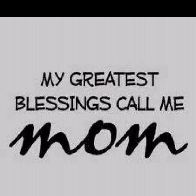So true!: Greatest Blessed, Life, Mothers Day, Quotes, Boys, Be A Mom, So True, Daughters, Kids