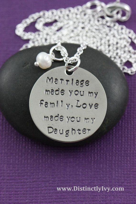 SALE - Gift for Daughter in Law - Marriage Made You My Family, Love Made You My Daughter - Handstamped Necklace - Phrase Jewelry - DIL