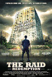 The Raid: Redemption {aka The Raid} (2011) Writ. & Dir. Gareth Evans. Perf. Iko Uwais, Joe Taslim, Donny Alamsyah, Yayan Ruhian, Pierre Gruno, Ray Sahetapy