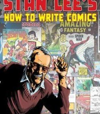 Stan Lee'S How To Write Comics PDF