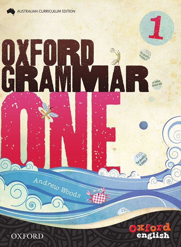 Oxford Grammar, Australian Curriculum Edition, Years 1 to 6, explores each key grammar feature, aligned to the Australian Curriculum: English requirements, using a variety of authentic literacy texts as grammar models.
