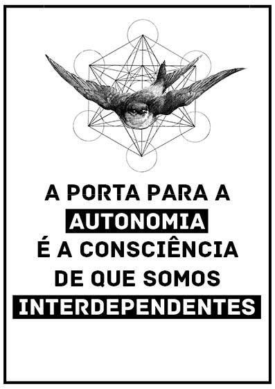 Interdependência ou morte!