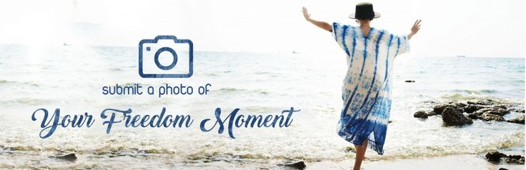 Your Freedom Moment!