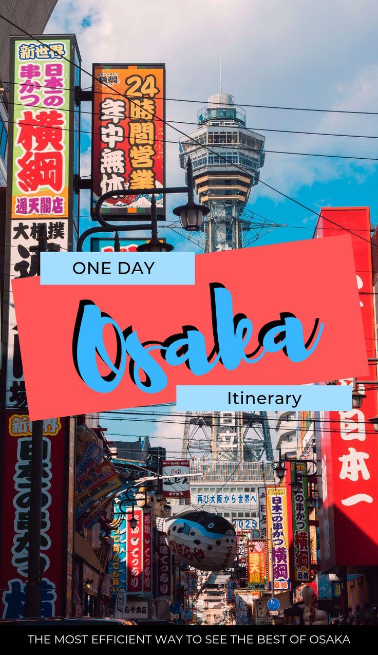 One day Osaka Itinerary