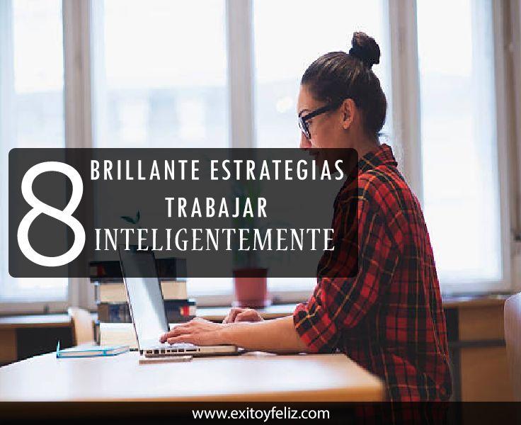 Trabajar Inteligentemente 10 Brillante Estrategias Para Aumentar La Productividad   #trabajo #trabajando  #trabajando_felices
