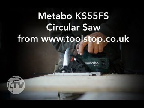 Metabo KS55FS Circular Saw - in-depth Toolstop REVIEW - YouTube