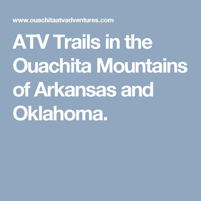 ATV Trails in the Ouachita Mountains of Arkansas and Oklahoma.