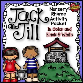 Jack and Jill Nursery Rhyme Activity Packet