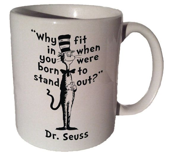 Dr. Seuss Cat in the Hat Why fit in when you were born to stand out
