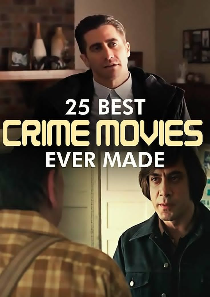 Top 25 Crime Movies Ever Made in 2019 | Books | Crime film, Film