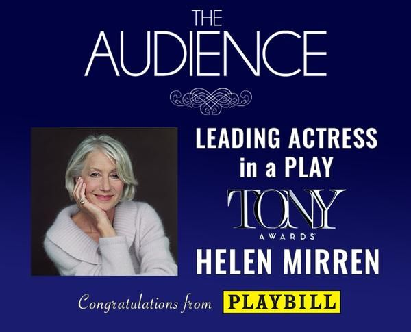 2015 TONY AWARDS ~ Helen Mirren, Leading Actress in a Play, THE AUDIENCE
