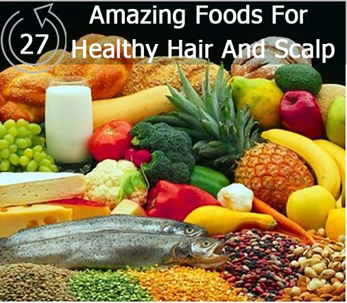 41 best foods that help fight hair loss images on pinterest health 30 amazing foods for healthy hair and scalp forumfinder Choice Image