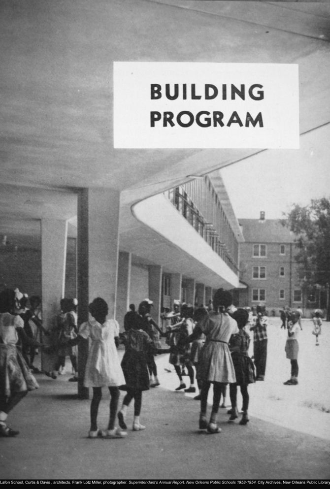 Curtis & Davis, architects. Frank Lotz Miller, photographer. Superintendent's Annual Report. New Orleans Public Schools 1953-1954. © City Archives, New Orleans Public Library