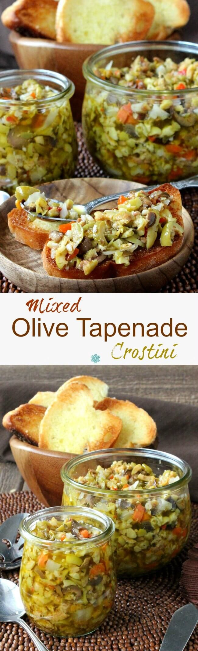 Mixed Olive Tapenade Crostini is a classic recipe that can be prepared quickly for a special appetizer. Spruced up for just a bit more oomph!