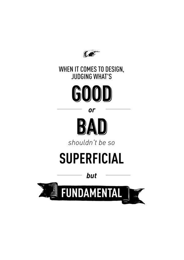 When it comes to design...