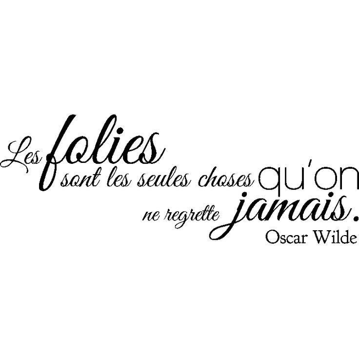 Sticker Les folies  - Oscar Wilde
