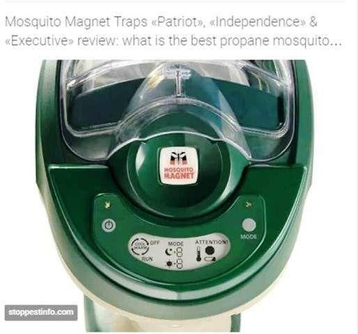 https://stoppestinfo.com/135-mosquito-magnet-trap-review.html | Mosquito Magnet Traps «Patriot», «Independence» and «Executive» review: what is the best propane mosquito trap? - Know which of Mosquito Magnet Propane traps – «Patriot», «Independence» or «Executive» – can kill as many as 21 thousand mosquitoes per a day! The review of sale leaders from Mosquito Magnet from $300 to $800