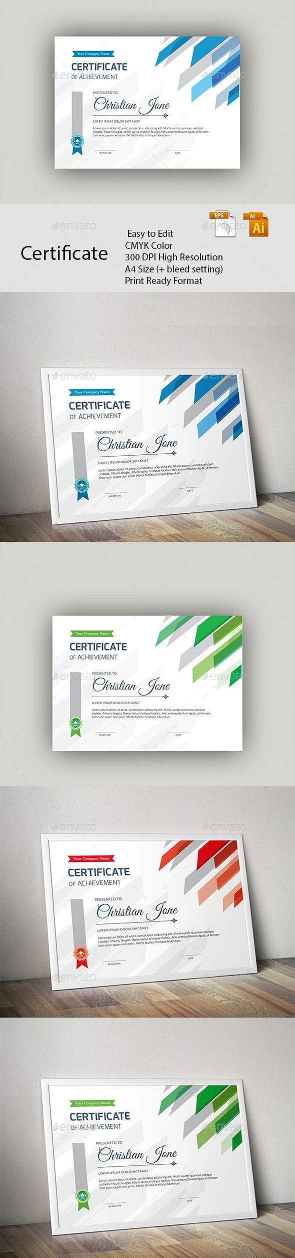 Certificate A GREAT CREATIVE CERTIFICATE TEMPLATE FOR CREATIVE PERSON. FEATURES:      Easy to Edit     CMYK Color 4 color version     300 DPI High Resolution     A4 Size (+ bleed setting)     Print Ready Format     Free Fonts      FILES INCLUDES:     8 Ai & EPS files     read me.pdf