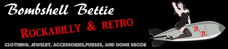 Bombshell Bettie The Greaser Clothing Company