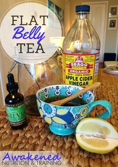 Flat Belly Tea Recipe     * 1 cup organic hot green tea     * 1tbsp raw apple cider vinegar     * Juice from a lemon half     * Stevia or raw honey to taste  1. Brew 1-2 tea bags of green tea in 8oz of filtered water.  2. Add apple cider vinegar, lemon juice and stevia to taste.  3. Stir and enjoy!  What's your best tip for de-bloating or ditching the coffee habit?