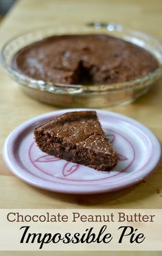 Chocolate Peanut Butter Impossible Pie - an easy, no crust dessert recipe! All you have to do is mix, pour and bake!