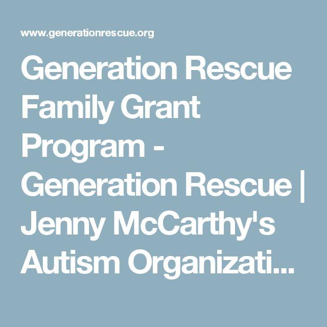 Generation Rescue Family Grant Program - Generation Rescue | Jenny McCarthy's Autism Organization