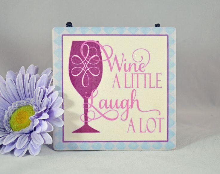 Wine A Little Laugh A Lot | 4x4 Sandstone Coaster | Word Art | Wine Themed Coaster | Decorative Tile | Sandstone Tile Decor | Wine Lover by ForeverCharmz on Etsy
