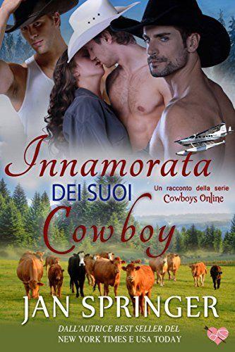 Innamorata Dei Suoi Cowboy di Jan Springer https://www.amazon.it/dp/B071CNBZG9/ref=cm_sw_r_pi_dp_x_aujBzb88VAZYX