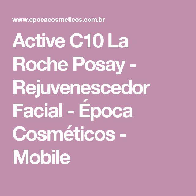 Active C10 La Roche Posay - Rejuvenescedor Facial - Época Cosméticos - Mobile