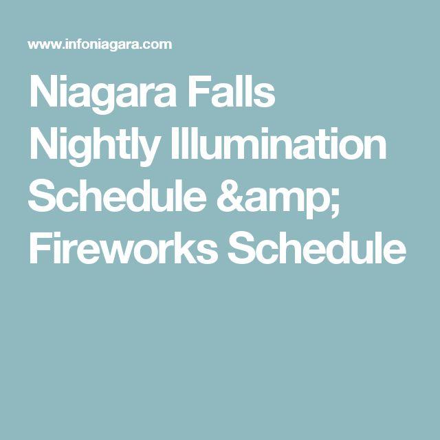 Niagara Falls Nightly Illumination Schedule & Fireworks Schedule