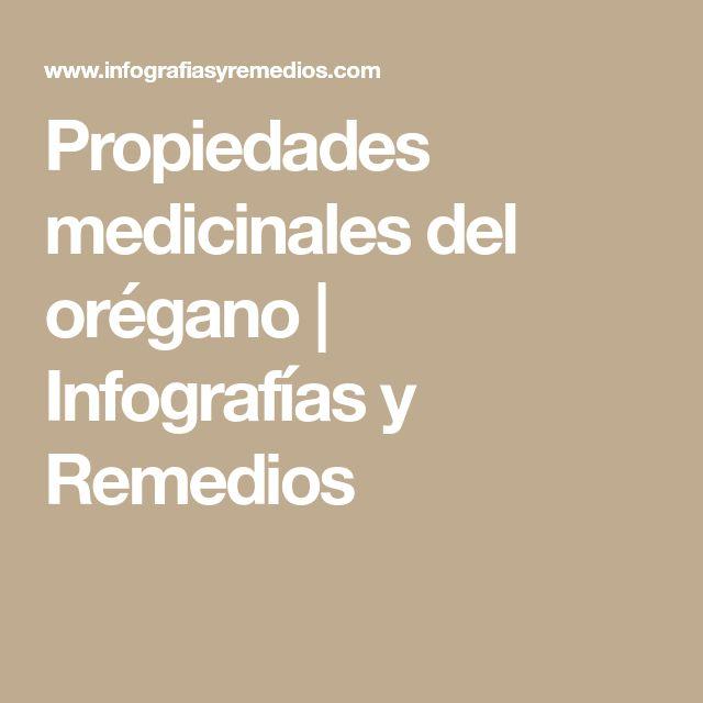 Propiedades medicinales del orégano | Infografías y Remedios