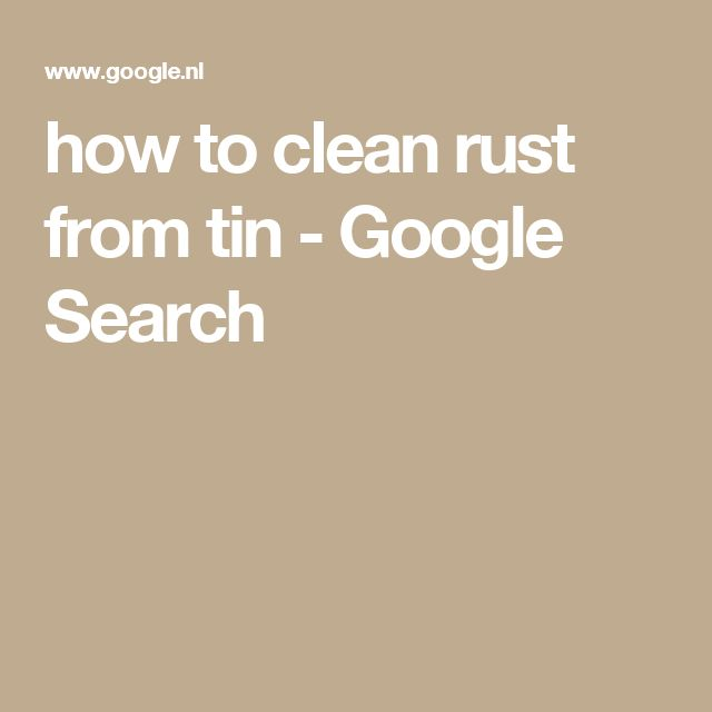 how to get rust off tin