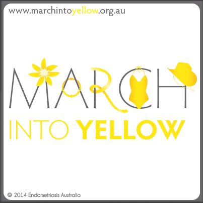 March into Yellow 2015 Head to the website to find out more details on the 2015 campaign. www.marchintoyellow.org.au #MIY2015 #spotto #yellowchallenge #endoaust #endometriosis
