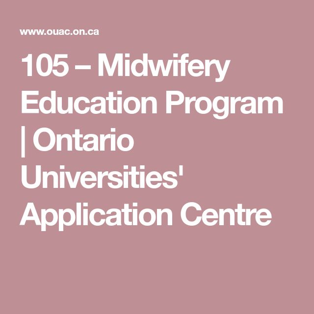105 – Midwifery Education Program | Ontario Universities' Application Centre