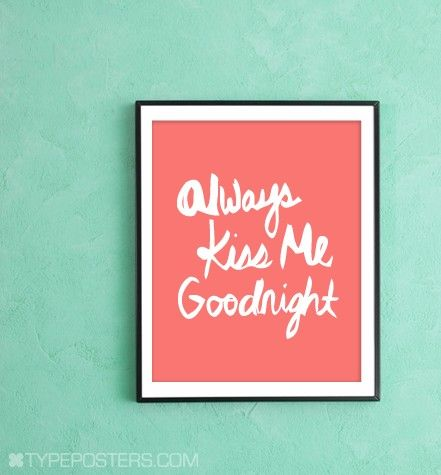 another one of my ABSOLUTE favorites. we have a sign with this saying on it in our bedroom :)