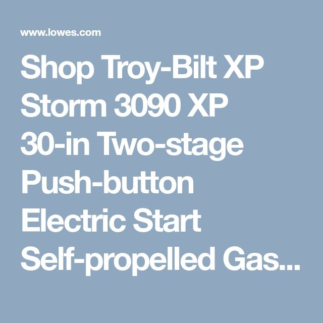 Shop Troy-Bilt XP Storm 3090 XP 30-in Two-stage Push-button Electric Start Self-propelled Gas Snow Blower with Heated Handles and Headlight at Lowes.com