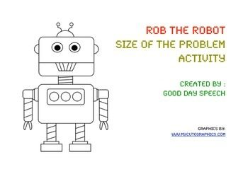 Rob the robot has a problem! He doesnt know what problems are big, medium or little. Can you Help Rob figure out the size of these problems?This activity teaches students about categorizing problems by their size.  Included is a problem categorization game including 30 problems!