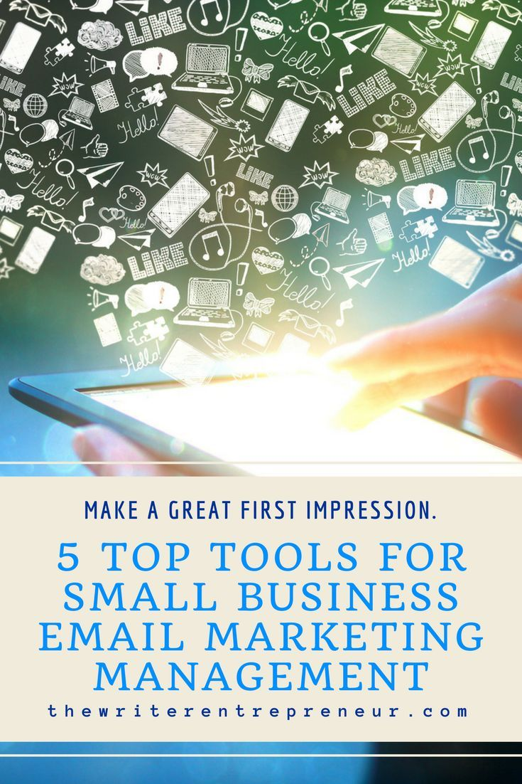 5 Top Tools For Small Business Email Marketing Management Small