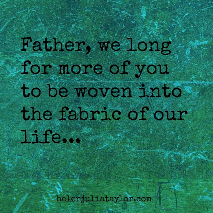 God woven into the fabric of our life