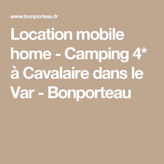 Location mobile home - Camping 4* à Cavalaire dans le Var - Bonporteau