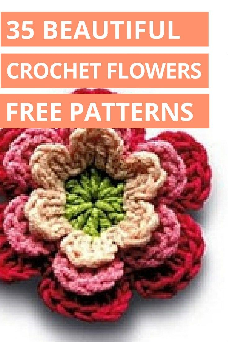 35 FREE crochet flower patterns that add whimsy and beauty to your life but are inexpensive, easy and fast to make!
